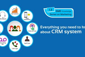 Everything you need to know about a CRM System