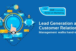 Lead Generation & CRM walks hand-in-hand