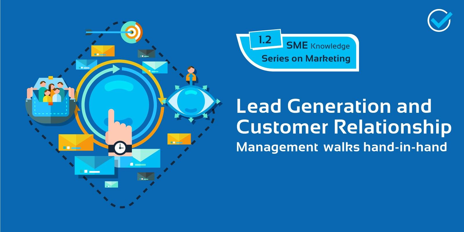 Lead Generation & CRM walks hand-in-hand