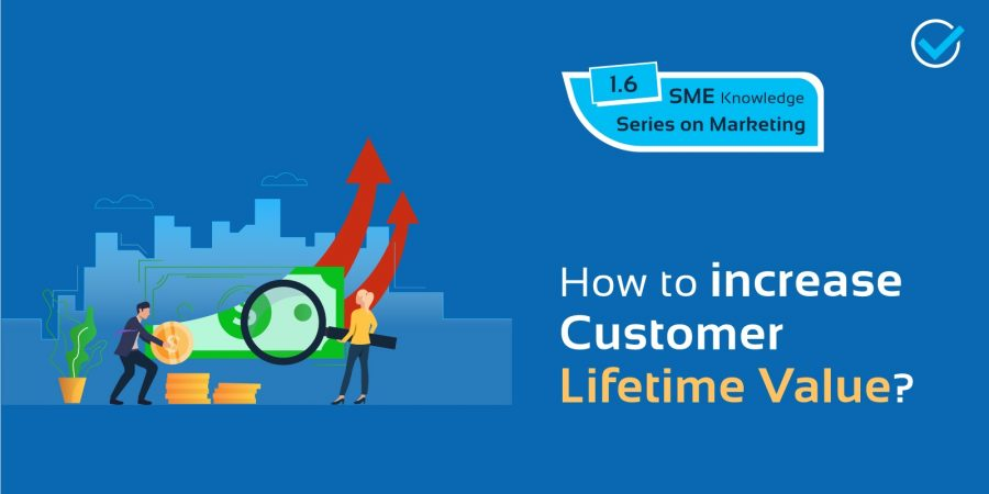 How to increase Customer Lifetime Value?