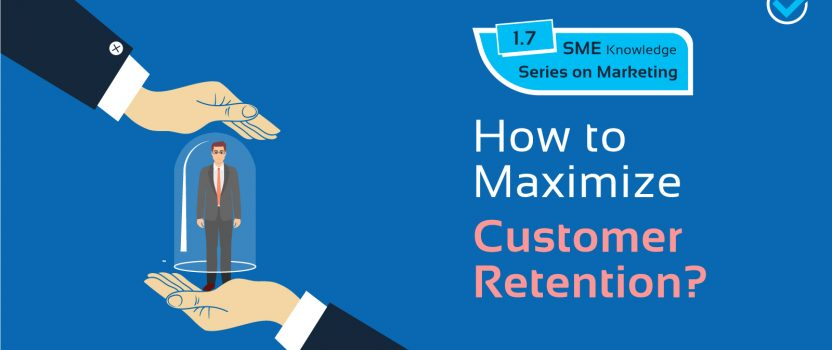 How to maximize Customer Retention?