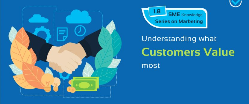 Understanding what Customers Value most