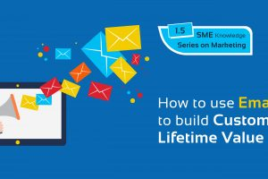 How to use Emails to build Customer Lifetime Value