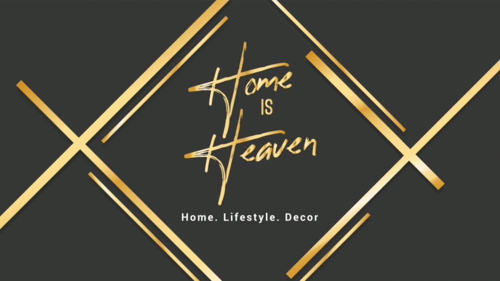 Home is Heaven