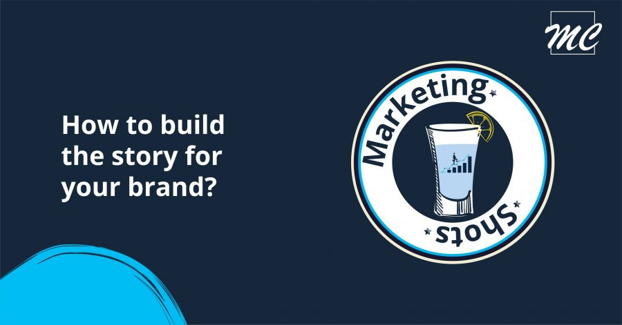 How to build the story for your brand