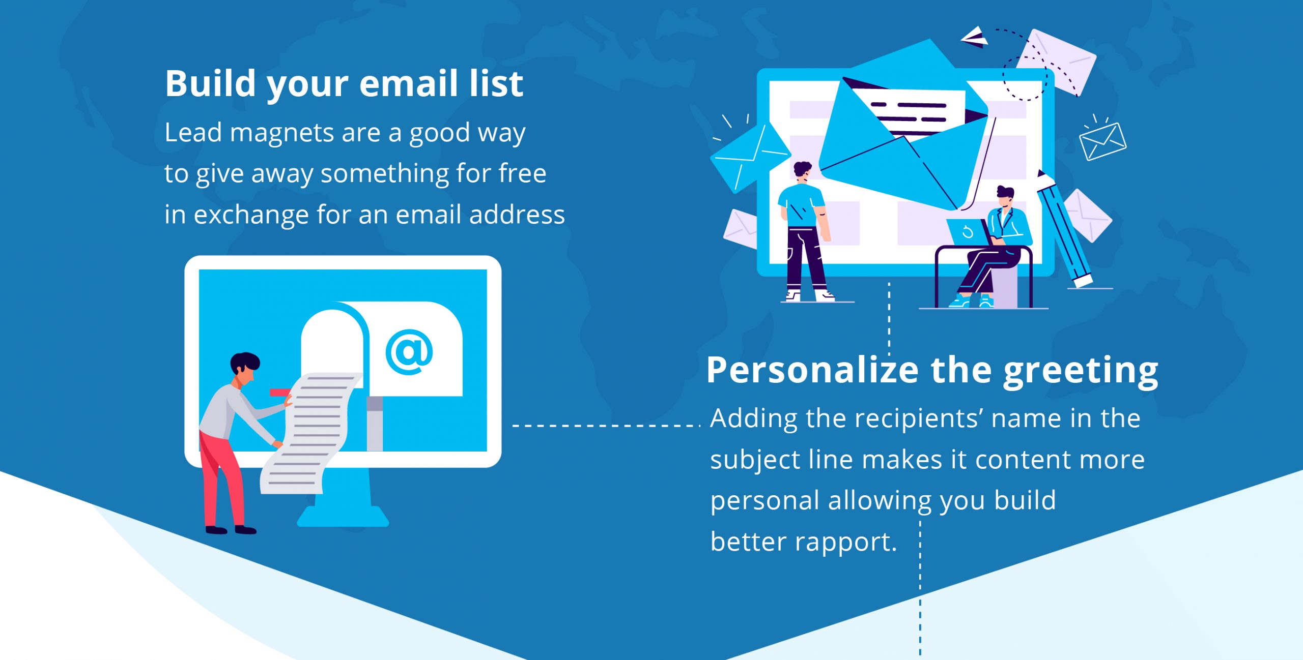 Build your email list Personalize the greeting