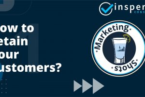 How to retain your customers?