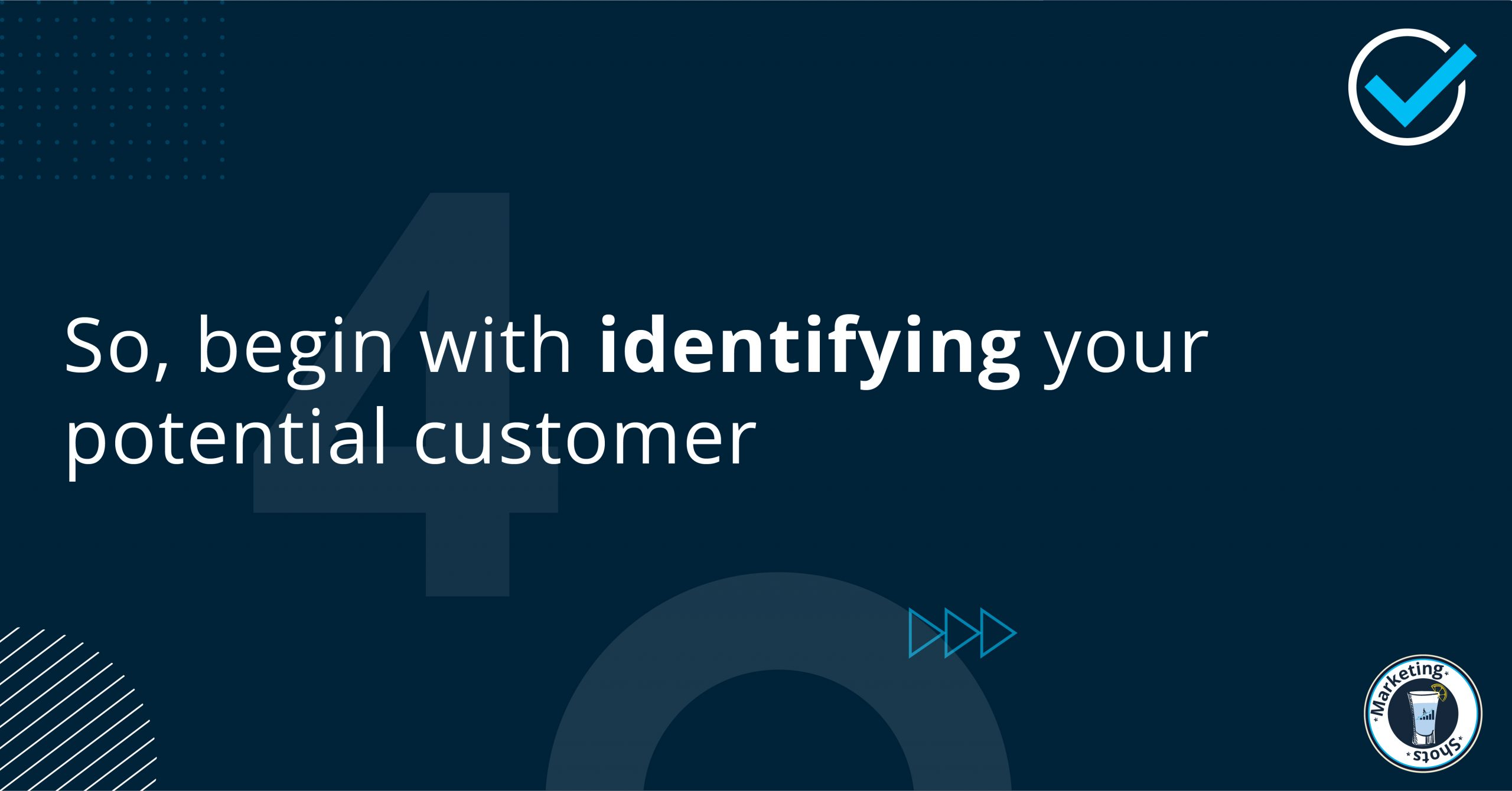 Identify your potential customer