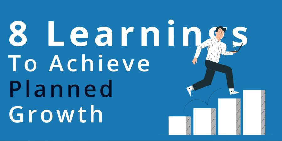 8 learning to achieve planned Growth