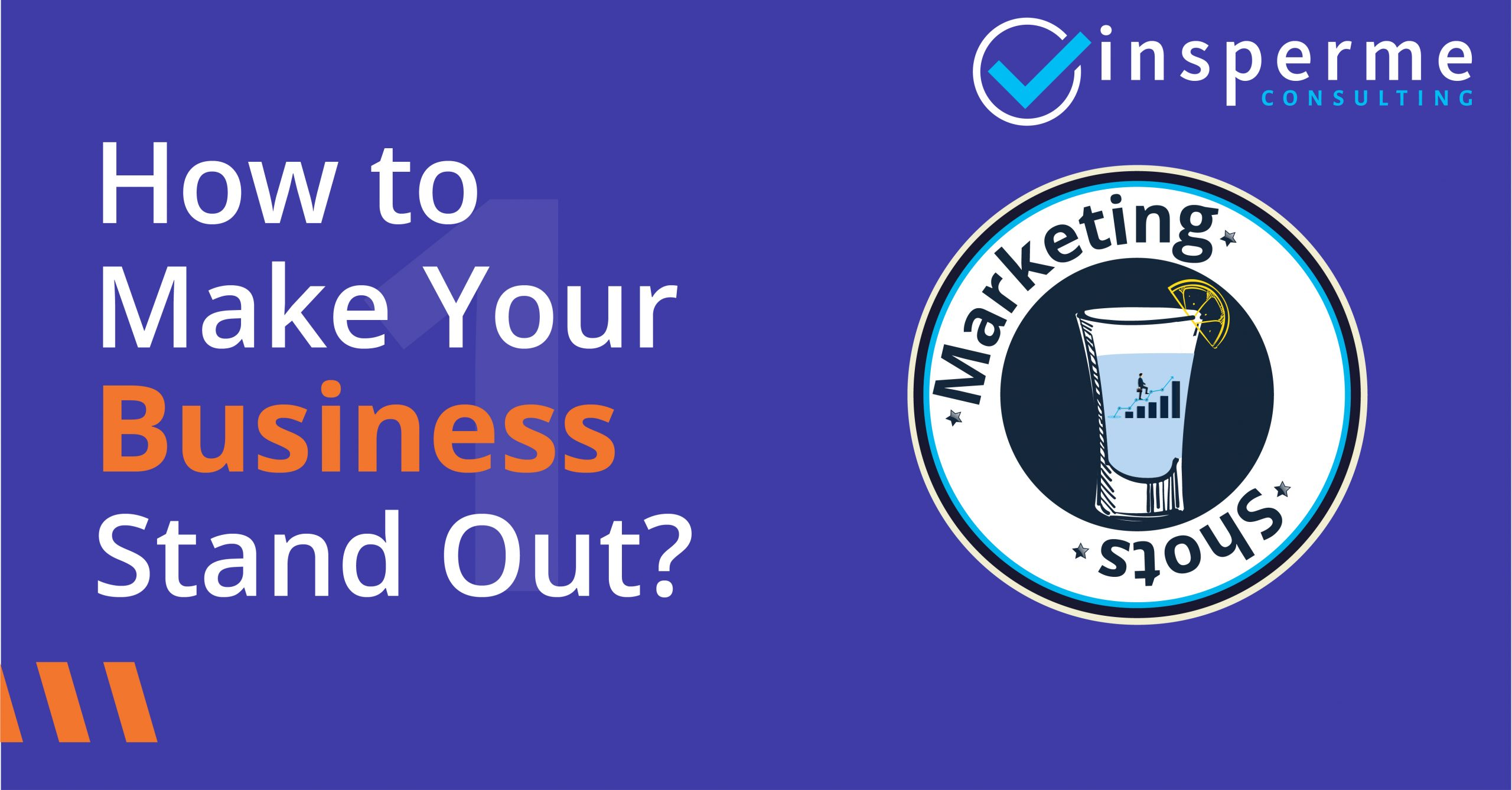 How to make your Business stand out?