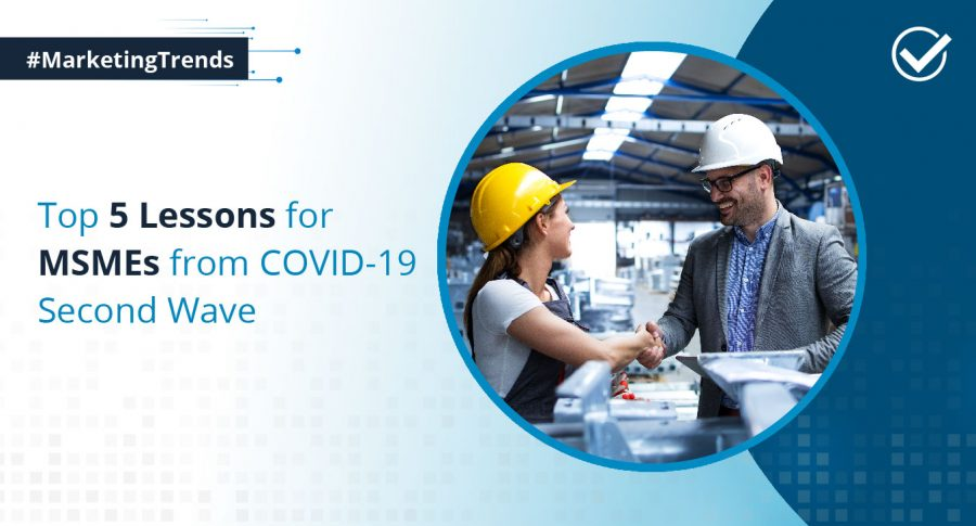 Top 5 Lessons for MSMEs from COVID-19 Second Wave